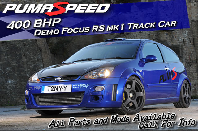 Ford Focus RS 400 bhp Track car at Pumaspeed